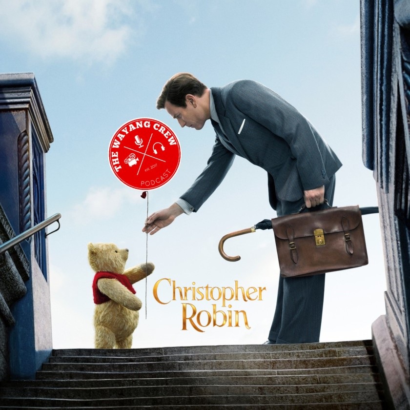 Episode 67 - Christopher Robin REVIEW
