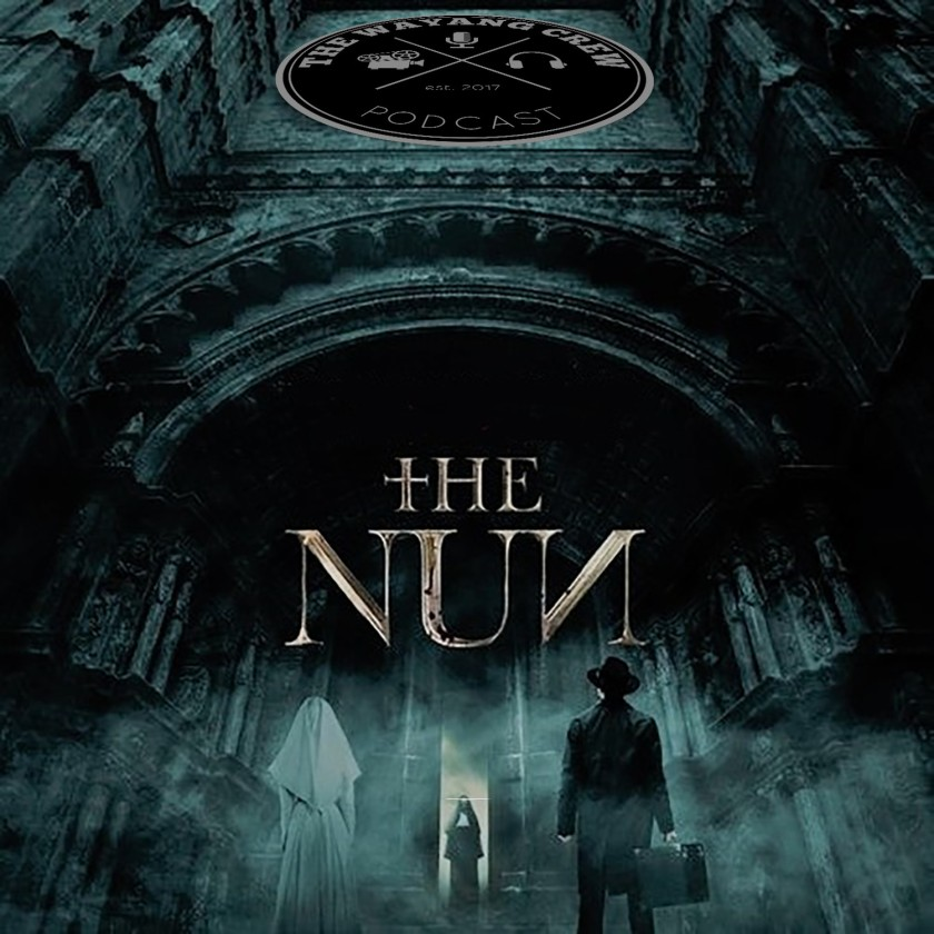 Episode 69 - The Nun REVIEW