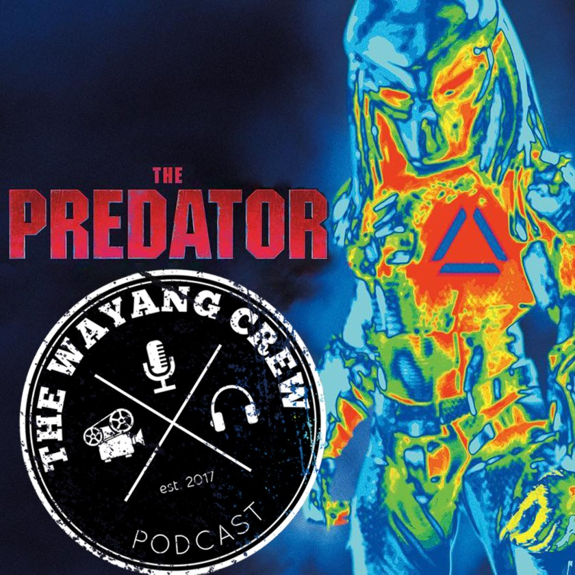 Episode 70 - The Predator REVIEW