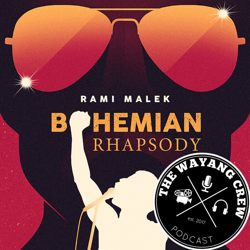 Episode 76 - Bohemian Rhapsody REVIEW
