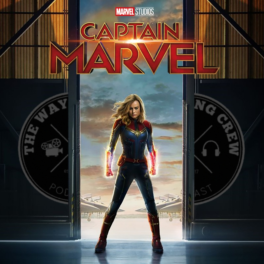 Episode 88 - Captain Marvel REVIEW