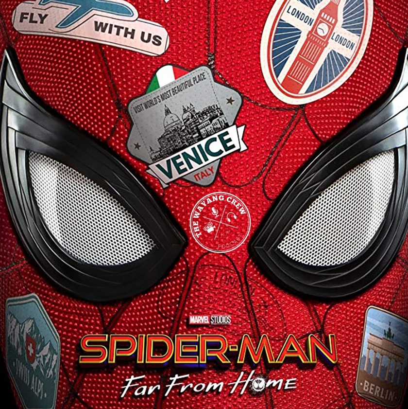 Episode 105 - SPIDERMAN Far From Home REVIEW